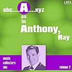 Ray Anthony & His Orchestra A As In Anthony, Ray (Vol 2)