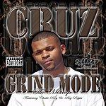 Cruz Grind Mode: The Mixtape