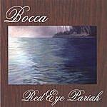 Bocca Red Eye Pariah