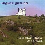 New Black Eagle Jazz Band Higher Ground