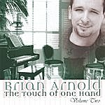 Brian Arnold The Touch Of One Hand Vol. 2