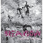Breakdown Songs From The Early Years
