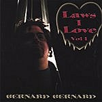 Bernard Bernard Laws I Love, Vol. 1