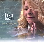 Lisa Bevill When The Healing Comes
