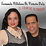 Fernando Villalona El Color De Tu Mirada (Feat. Victoria Daly)
