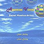 Bayani Mendoza De Leon Aquarian Visions