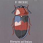 B! Machine Alternates And Remixes