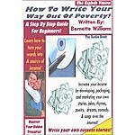 "Bernette Williams ""How To Write Your Way Out Of Poverty"" ...The Audio Book"