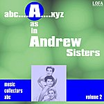The Andrews Sisters A As In Andrew Sisters (Volume 2)