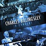 Charles Billingsley In Concert (Live)