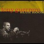 Tony Guerrero Blue Room