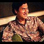 Jeff Kashiwa Let It Ride