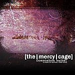 The Mercy Cage Corrosion Suite: B-Sides & Rarities 1999-2003