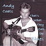Andy Coats That's What They Call The Blues