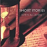 Robin Alciatore Short Stories