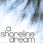 A Shoreline Dream 2006 Ep