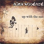 Alex Woodard Up With The Sun