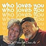 Cyril Pahinui Who Loves You? (Feat. Diana Aki)