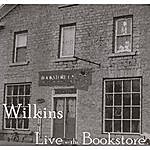 Wilkins Live At The Bookstore