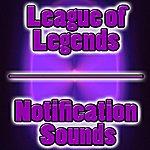"""Riot League Of Legends """"Message Notification"""""""