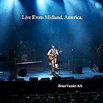 Brian Vander Ark Live From Midland, America.