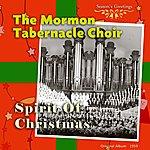 Mormon Tabernacle Choir The Spirit Of Christmas (Original Album 1959)