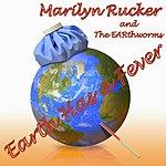 Marilyn Rucker Earth Has A Fever