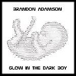Brandon Adamson Glow In The Dark Boy