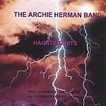 The Archie Herman Band Haunting Hits