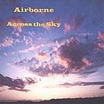 Airborne Across The Sky