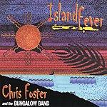 Chris Foster Island Fever