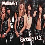 Warrant Rocking Tall
