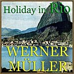 Werner Müller Holiday In Rio