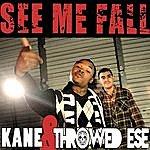 Kane See Me Fall