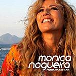 Monica Nogueira Filho Maravilha (Original Edit)