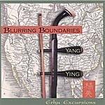 Yang Ying Blurring Boundaries - Erhu Excursions