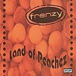 Frenzy Land Of Peachez