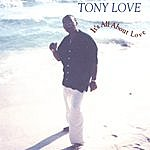 Tony Love It's All About Love (E.P.)