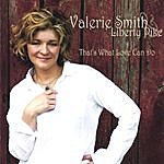 Valerie Smith That's What Love Can Do