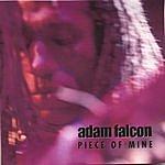 Adam Falcon Piece Of Mine