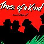 Three Of A Kind Meets Mr. T.