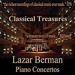 Lazar Berman Classical Treasures: Lazar Berman - Piano Concertos