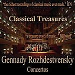 Gennady Rozhdestvensky Classical Treasures: Gennady Rozhdestvensky - Concertos