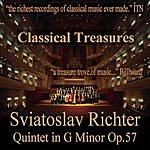 Sviatoslav Richter Classical Treasures: Sviatoslav Richter - Quintet In G Minor, Op.57