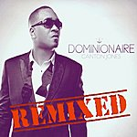 Canton Jones Dominionaire (Remixed)