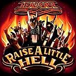 Head East Raise A Little Hell