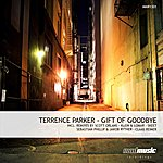 Terrence Parker Gift Of Goodbye