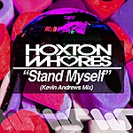 Hoxton Whores Stand Myself
