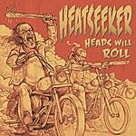 Heatseeker Heads Will Roll