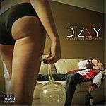 Dizzy U Feelin Dizzy Yet?